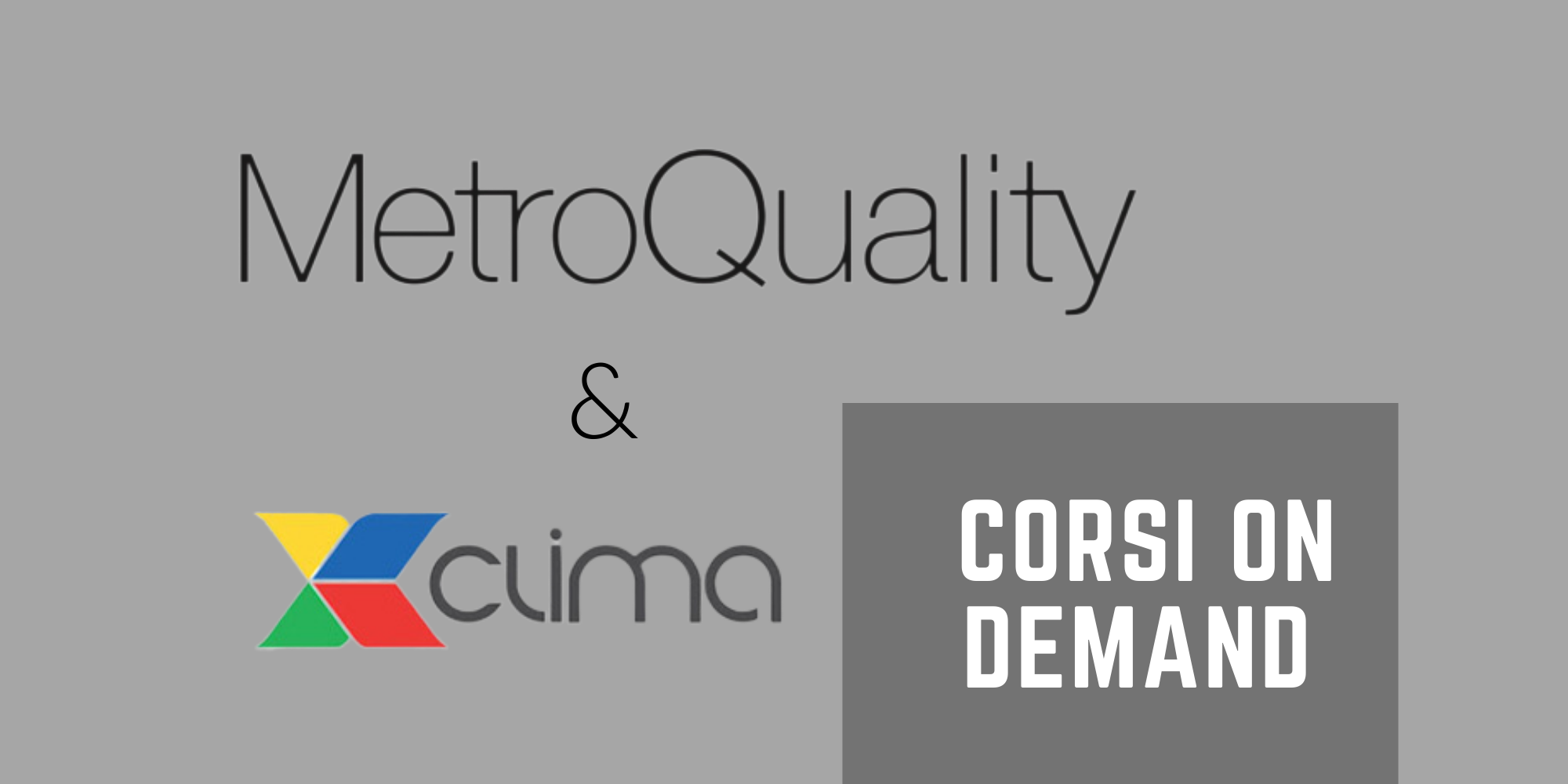 MetroQuality Formazione on demand